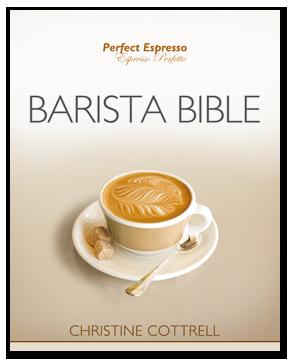 barista bible perfect espresso barista bible barista manual
