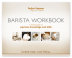 Barista Workbook